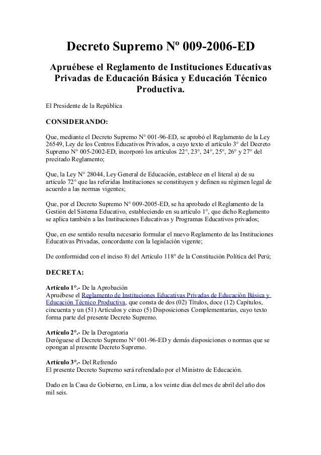 Decreto Supremo Nº 009-2006-ED  Apruébese el Reglamento de Instituciones Educativas  Privadas de Educación Básica y Educac...