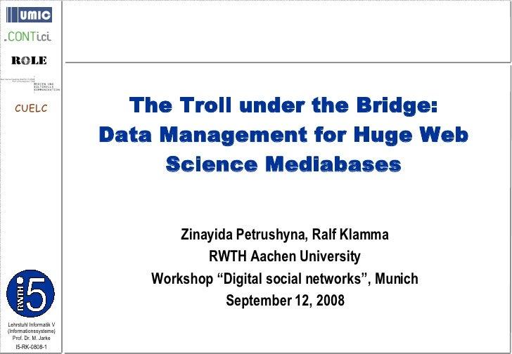 "Zinayida Petrushyna, Ralf Klamma RWTH Aachen University Workshop ""Digital social networks"", Munich September 12, 2008 The ..."