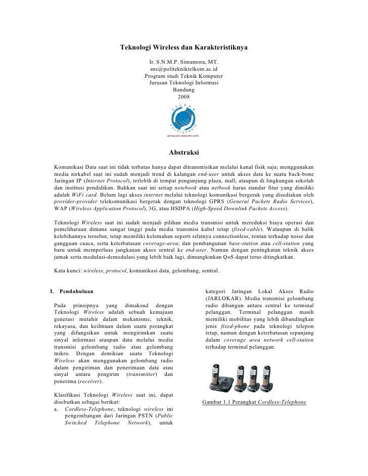 Teknologi Wireless dan Karakteristiknya                                         Ir. S.N.M.P. Simamora, MT.                ...