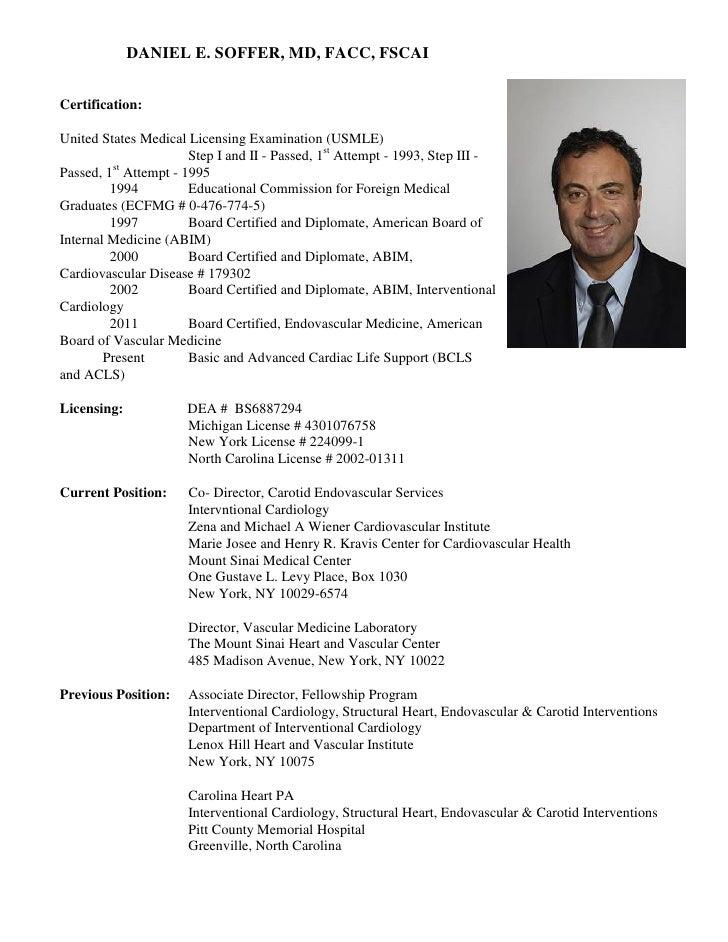 DANIEL E. SOFFER, MD, FACC, FSCAICertification:United States Medical Licensing Examination (USMLE)                     Ste...