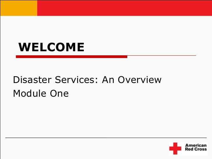 WELCOME Disaster Services: An Overview Module One