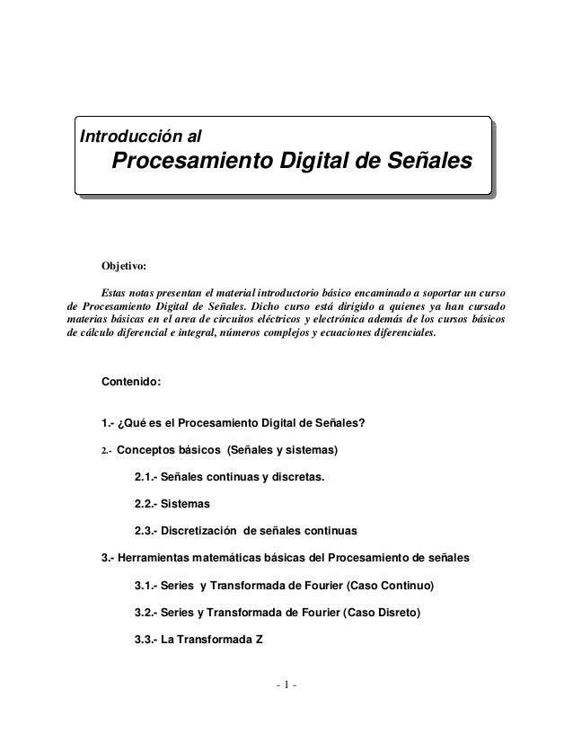 Introducción al         Procesamiento Digital de Señales       Objetivo:       Estas notas presentan el material introduct...