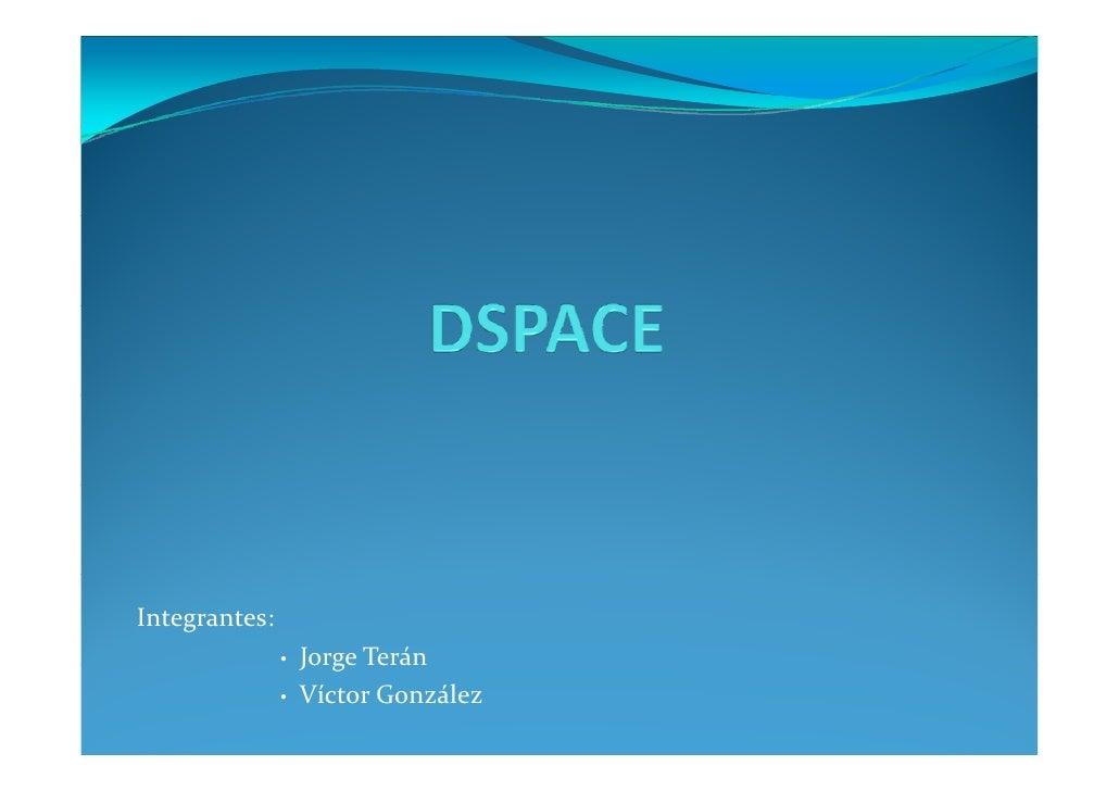 Integrantes:                •   JorgeTerán                •   VíctorGonzález