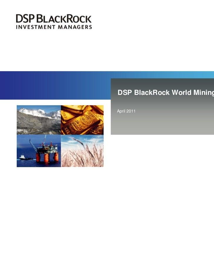 DSP BlackRock World Mining FundApril 2011