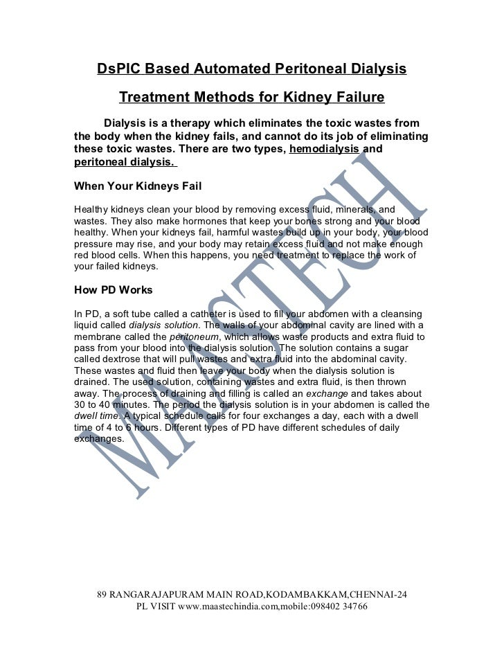 DsPIC Based Automated Peritoneal Dialysis          Treatment Methods for Kidney Failure      Dialysis is a therapy which e...