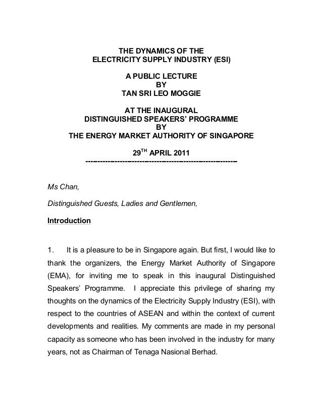 THE DYNAMICS OF THE ELECTRICITY SUPPLY INDUSTRY (ESI) A PUBLIC LECTURE BY TAN SRI LEO MOGGIE AT THE INAUGURAL DISTINGUISHE...