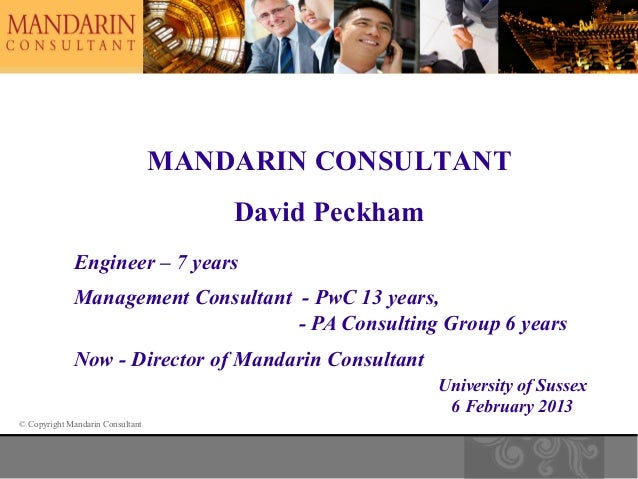 MANDARIN CONSULTANT                                      David Peckham             Engineer – 7 years             Manageme...