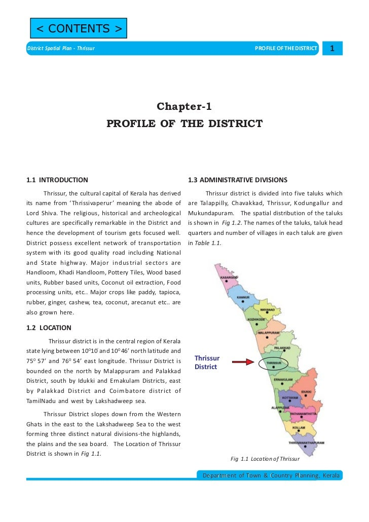 < CONTENTS >District Spatial Plan - Thrissur                                                         PROFILE OF THE DISTRI...