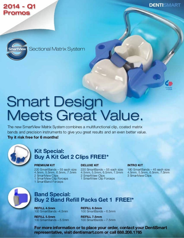 2014 - Q1 Promos  Smart Design Meets Great Value. The new SmartView Matrix System combines a multifunctional clip, coated ...