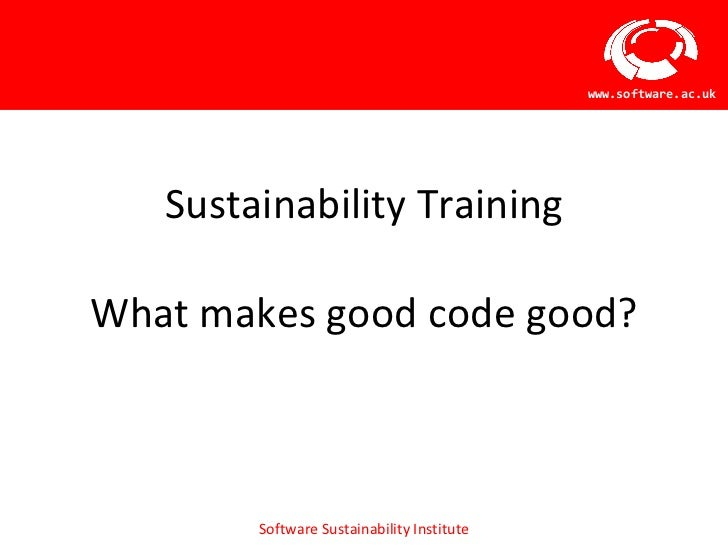 Sustainability Training Workshop - What makes good code good?