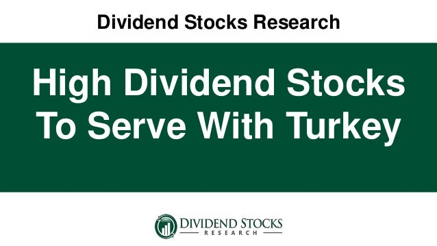 High dividend stocks to serve with turkey - High div stocks ...