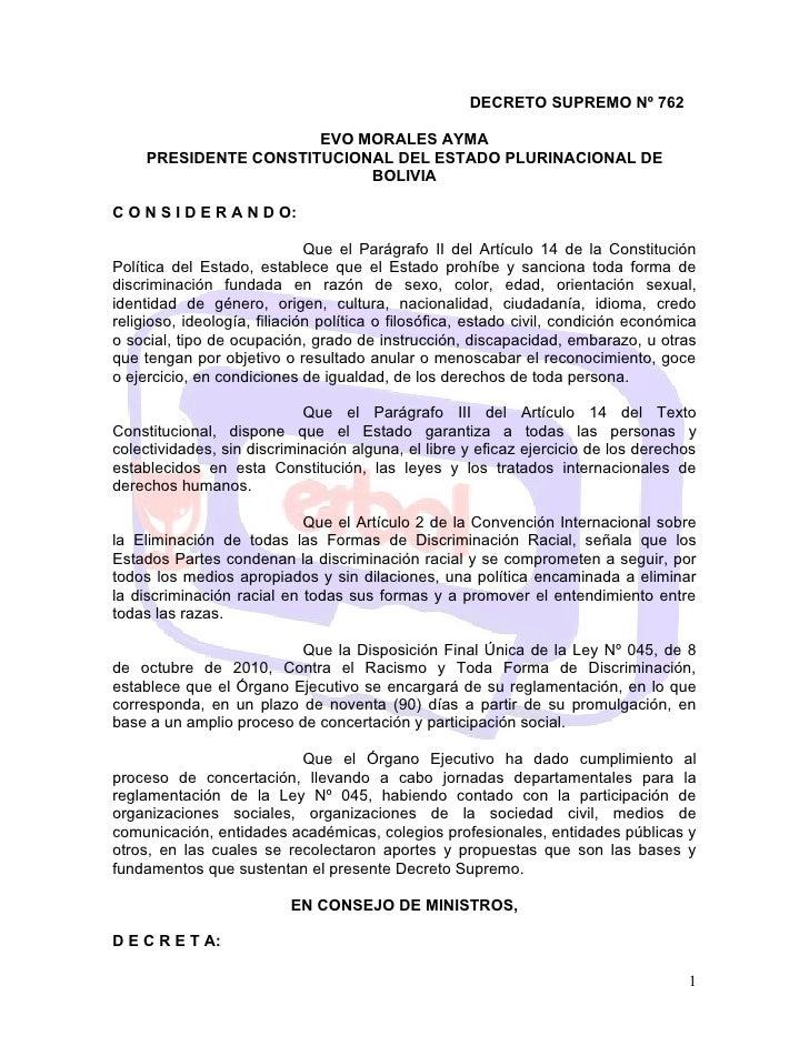 DECRETO SUPREMO Nº 762 z                         EVO MORALES AYMA    PRESIDENTE CONSTITUCIONAL DEL ESTADO PLURINACIONAL DE...