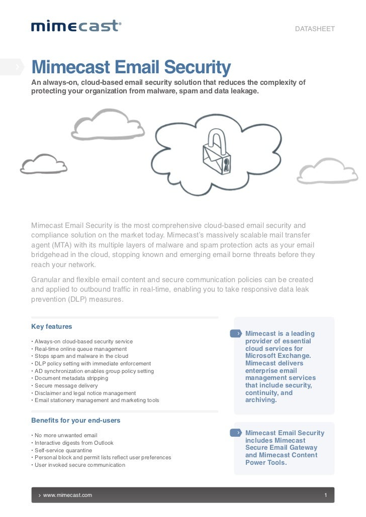 DATASHEETMimecast Email SecurityAn always-on, cloud-based email security solution that reduces the complexity ofprotecting...