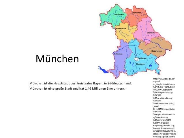 München ist die Hauptstadt des Freistaates Bayern in Süddeutschland. München ist eine große Stadt und hat 1,46 Millionen E...