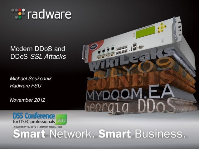 DSS ITSEC Conference 2012 - Radware - Protection from SSL DDOS Attacks