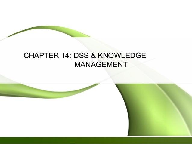Dss & knowledge management