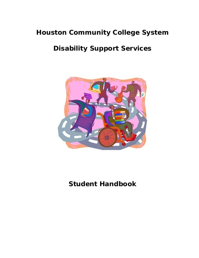 Houston Community College System Disability Support Services  Student Handbook