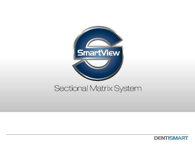 System Components  SmartView Clip  SmartBand Matrices  Precision Instruments