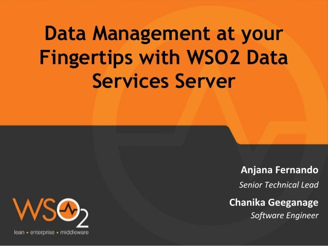 Data Management at your Fingertips with WSO2 Data Services Server