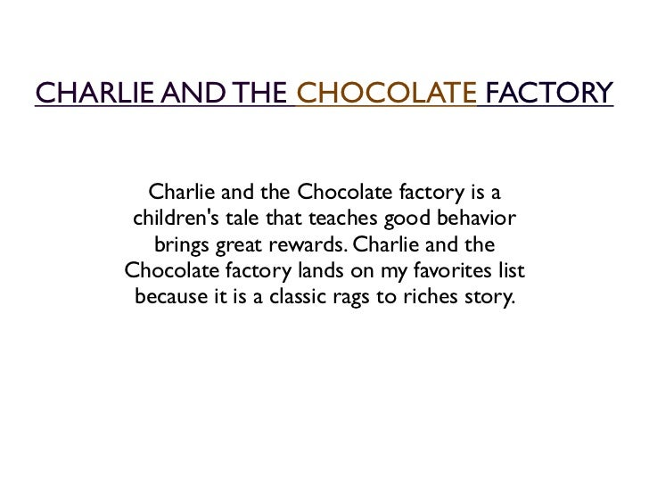 Willy Wonka And The Chocolate Factory The Story About The