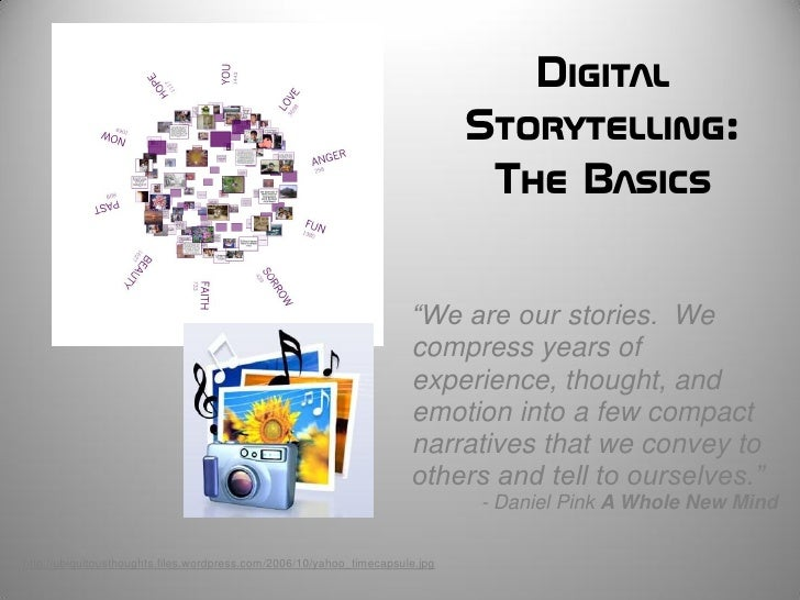 Digital                                                                               Storytelling:                       ...