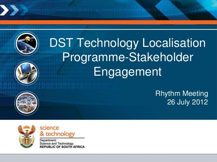 DST Technology Localisation  Programme-Stakeholder       Engagement                  Rhythm Meeting                     26...