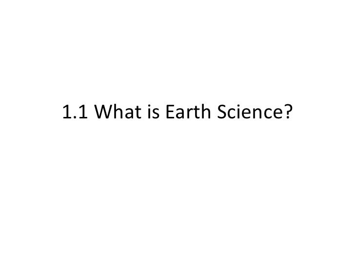 1.1 What is Earth Science?<br />