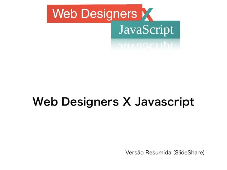 Web Designers X Javascript