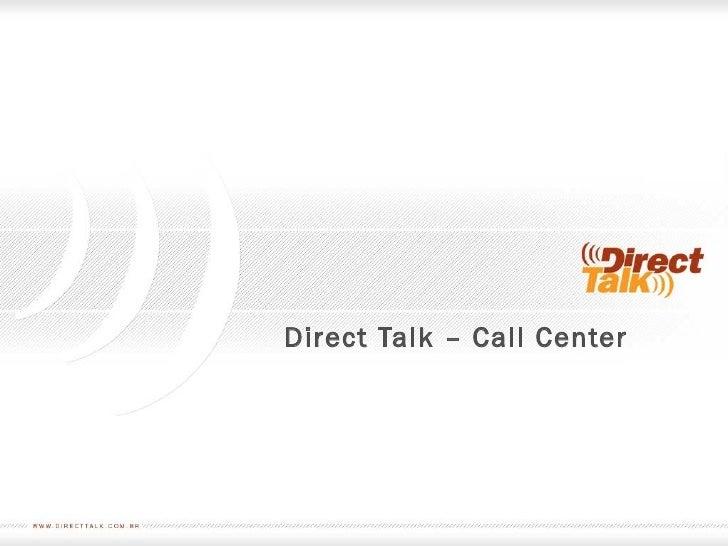 Call Center - Solução Direct Talk