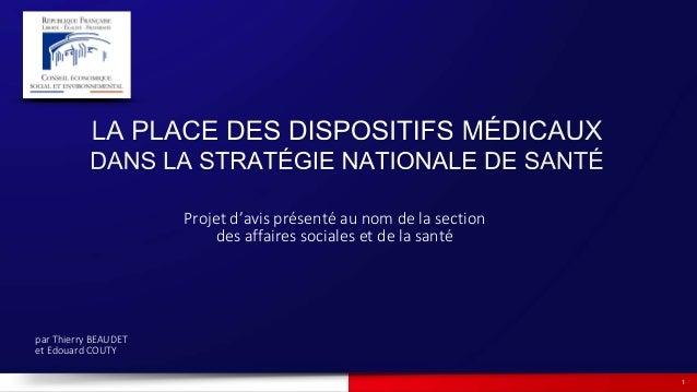 1 Projet d'avis présenté au nom de la section des affaires sociales et de la santé par Thierry BEAUDET et Edouard COUTY