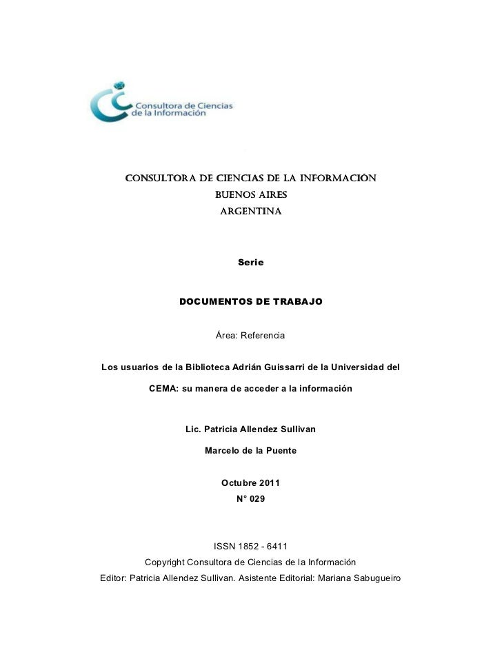 Los usuarios de la Biblioteca Adrián Guissarri de la Universidad del CEMA: su manera de acceder a la información