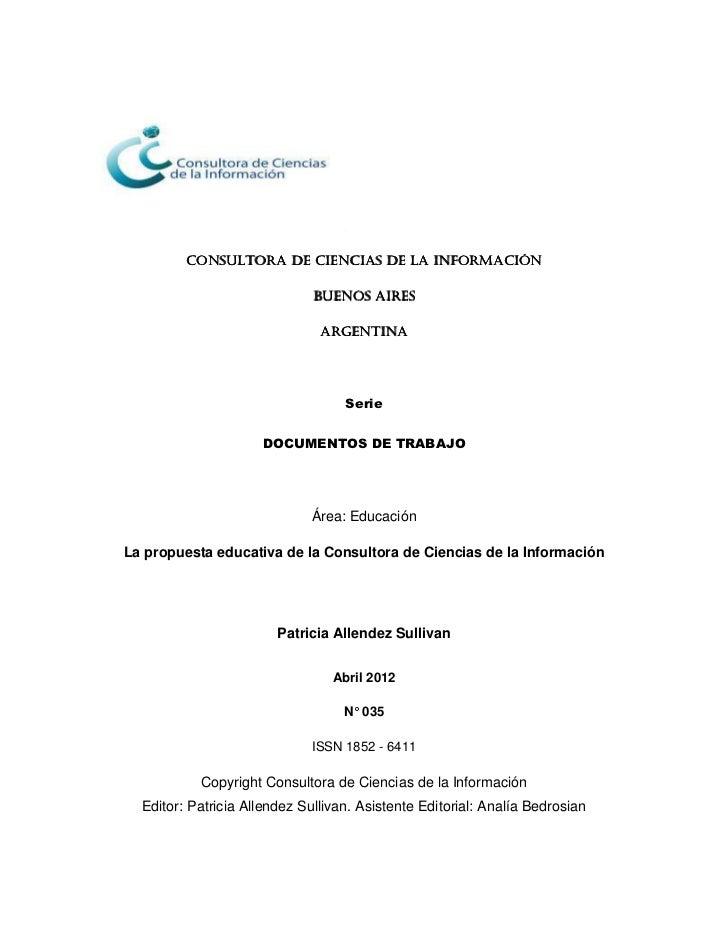 CONSULTORA DE CIENCIAS DE LA INFORMACIÓN                              BUENOS AIRES                               ARGENTINA...