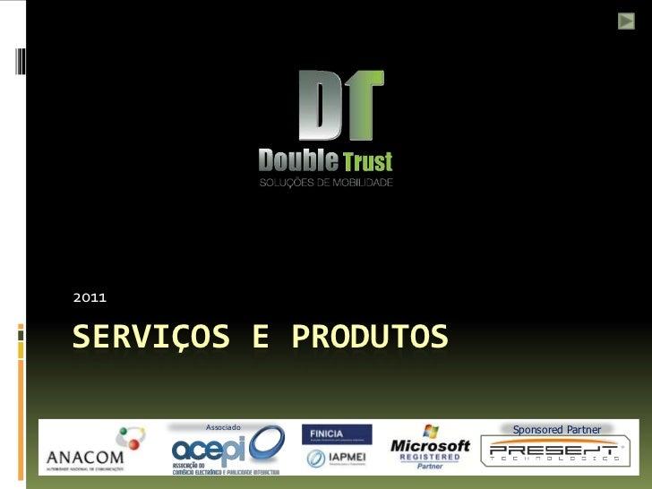 2011SERVIÇOS E PRODUTOS       Associado      Sponsored Partner