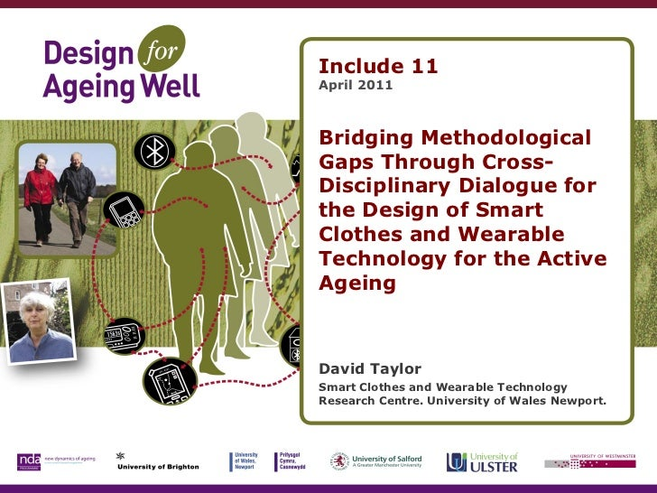 Bridging Methodological Gaps Through Cross-Disciplinary Dialogue for Design of Smart Clothes and Wearable Technology for the Active Ageing