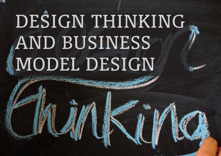 Design Thinking anD Business MoDel Design