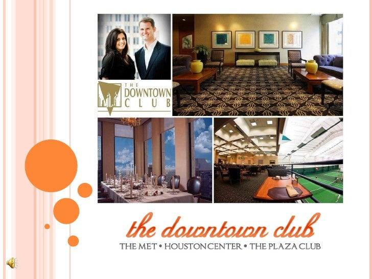 The Downtown Club Power Point