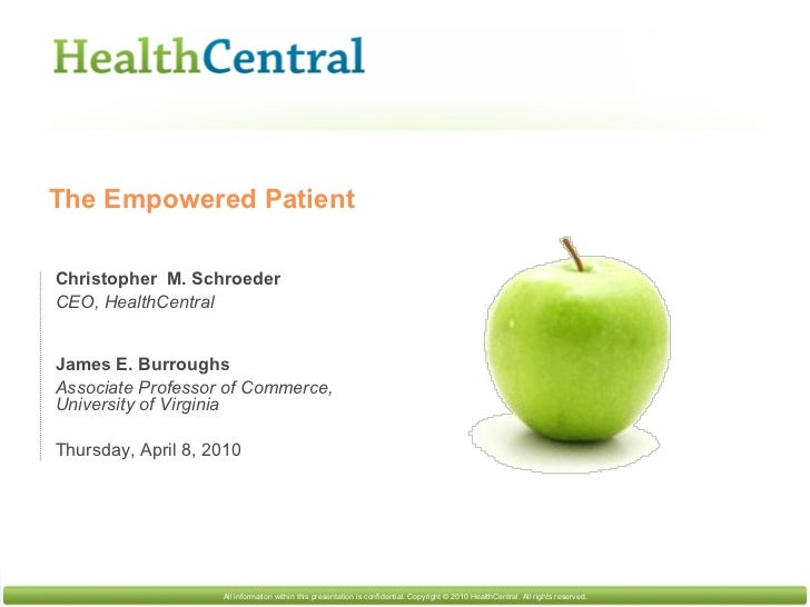 Christopher  M. Schroeder CEO, HealthCentral James E. Burroughs  Associate Professor of Commerce, University of Virginia T...