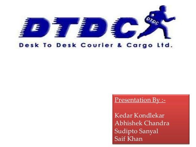 Presentation By :-  Kedar Kondlekar Abhishek Chandra Sudipto Sanyal Saif Khan