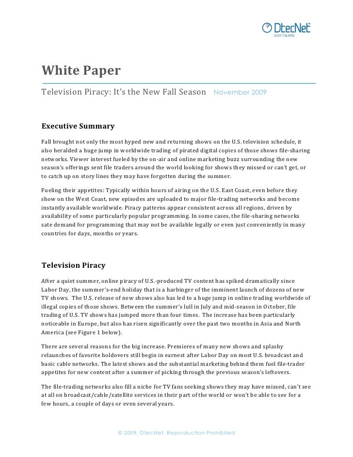 White	   Paper	    Television	   Piracy:	   It's	   the	   New	   Fall	   Season	   	   	   	   November 2009	    	     Ex...
