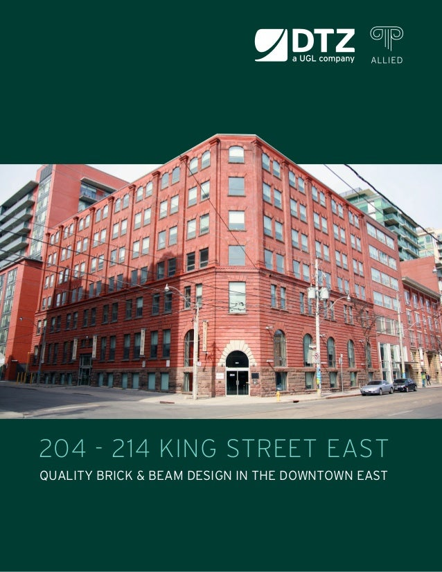 204 - 214 KING STREET EASTQUALITY BRICK & BEAM DESIGN IN THE DOWNTOWN EAST