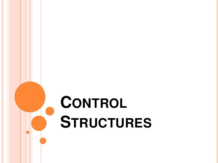Control Structures<br />