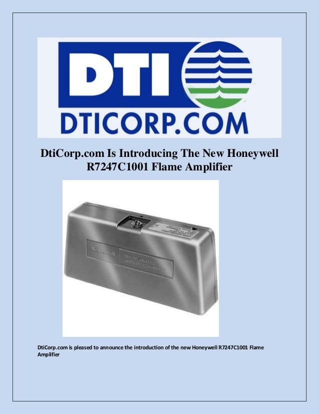 DtiCorp.com Is Introducing The New Honeywell R7247C1001 Flame Amplifier  DtiCorp.com is pleased to announce the introducti...