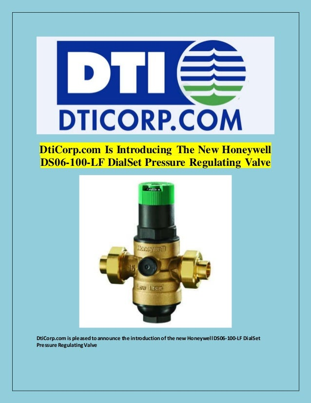 DtiCorp.com Is Introducing The New Honeywell DS06-100-LF DialSet Pressure Regulating Valve