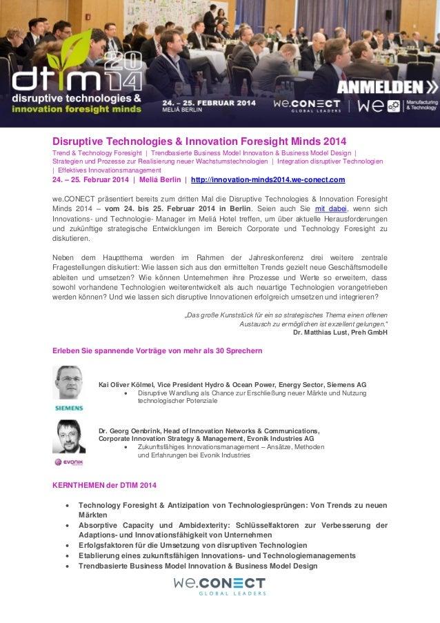 Disruptive Technologies & Innovation Foresight Minds 2014 Trend & Technology Foresight | Trendbasierte Business Model Inno...