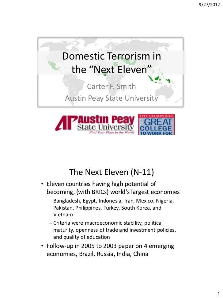 "9/27/2012       Domestic Terrorism in        the ""Next Eleven""               Carter F. Smith        Austin Peay State Univ..."