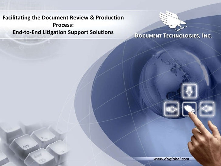 Facilitating the Document Review & Production Process: End-to-End Litigation Support Solutions