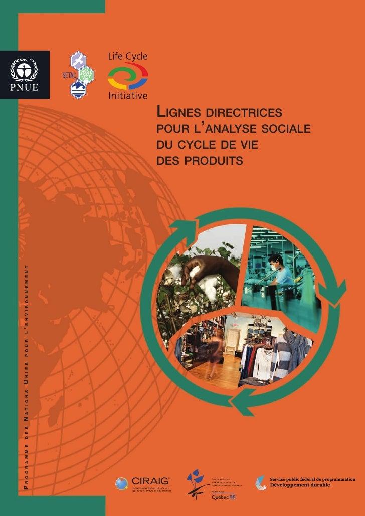 Lignes directrices                 pour L'anaLyse sociaLe                 du cycLe de vie                 des produits'eNv...