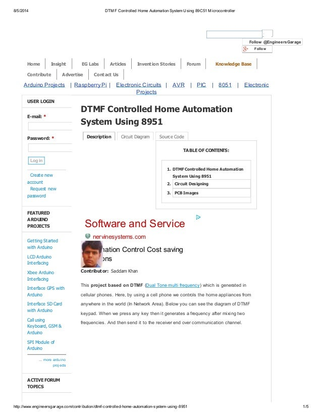 dtmf based device control Abstract: electrical devices and appliances cause a lots of problem and  that the  dtmf based home automation has high percentage of accuracy transmitting.