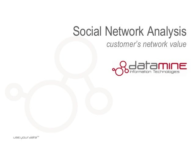 Social Network Analysis customer's network value