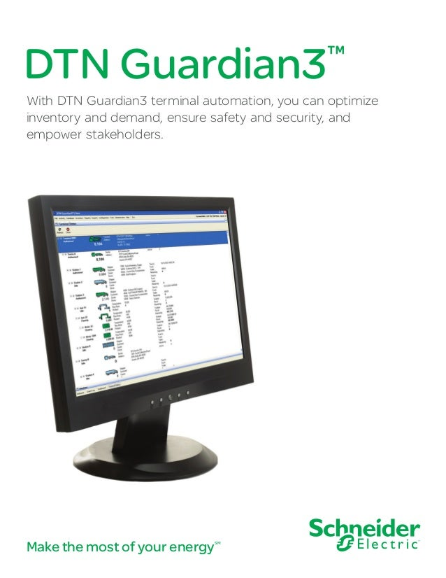DTN Guardian3™ With DTN Guardian3 terminal automation, you can optimize inventory and demand, ensure safety and security, ...